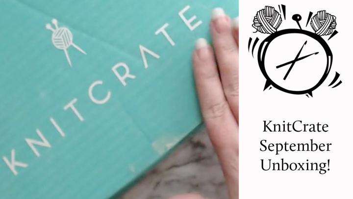Unboxing: KnitCrate MembershipSeptember